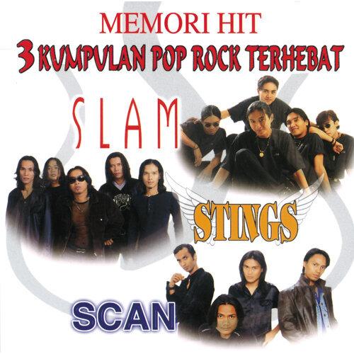 Memori Hit - 3 Kumpulan Pop Rock Terhebat - Slam, Stings & Scan
