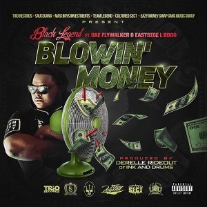 Blowin' Money (feat. Dae Flywalker & Eastside L Boog)