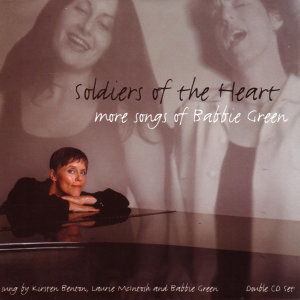 Soldier of the Heart - More Songs of Babbie Green