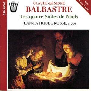 Balbastre : Les quatre suites de Noëls