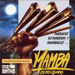 Mamba Percussions, Vol. 2 - Maracas, Rythmotom, Mambalele