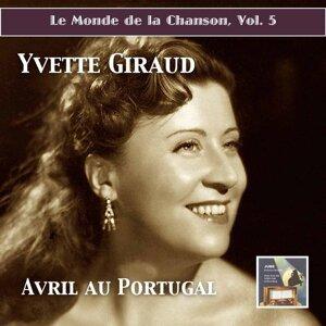 Le monde de la chanson, Vol. 5: Avril au Portugal – Yvette Giraud (Remastered 2015)