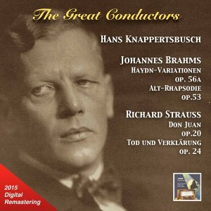 The Great Conductors: Hans Knappertsbusch Conducts Brahms & Strauss (Remastered 2015)