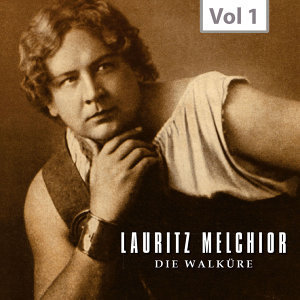 Lauritz Melchior, Vol. 1 (Recordings 1923-1960)