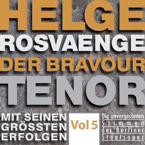 Helge Rosvaenge: The Bravour Tenor, Vol. 5 (Recordings 1928-1942) [Sung in German]
