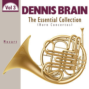 The Essential Collection: Horn Concertos, Vol. 3