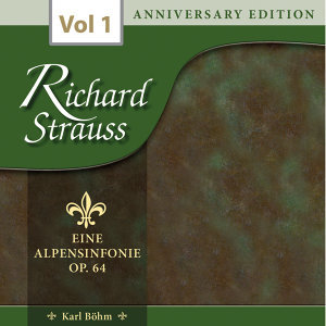 Richard Strauss: Anniversary Edition, Vol. 1