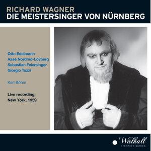 Wagner: Der Meistersinger von Nürnberg