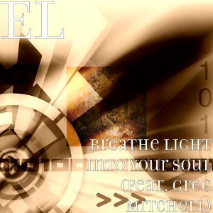 Breathe Light into Your Soul (feat. Greg Mitchell)