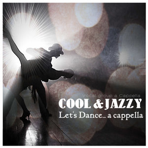 Let's Dance... A Cappella