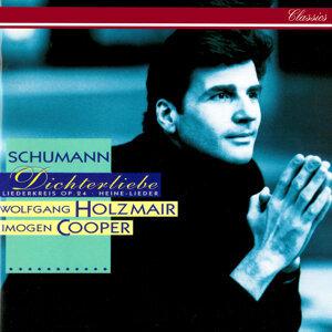 Schumann: Dichterliebe; Liederkreis, Op. 24
