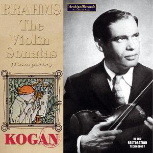 Brahms: The Complete Violin Sonatas