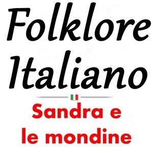 Folklore italiano: Sandra e le mondine
