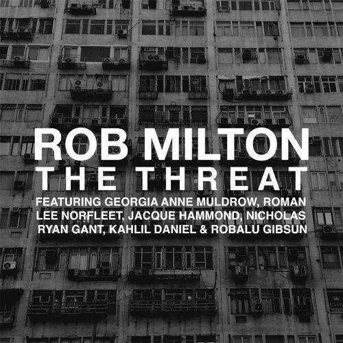 The Threat (feat. Georgia Anne Muldrow, Roman Lee Norfleet, Jacque Hammond, Nicholas Ryan Gant, Kahlil Daniel & Robalu Gibsun)