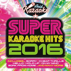 Super Karaoke Hits 2016