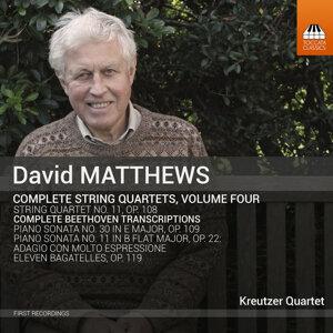 Matthews: Complete String Quartets, Vol. 4