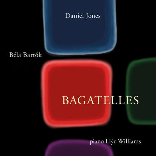Daniel Jones & Béla Barók: Bagatelles
