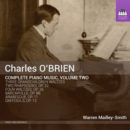 O'Brien: Complete Piano Music, Vol. 2