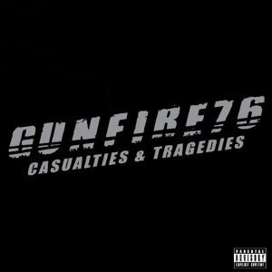 Casualties & Tragedies Gunfire 76