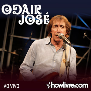 Odair José no Estúdio Showlivre (Ao Vivo)