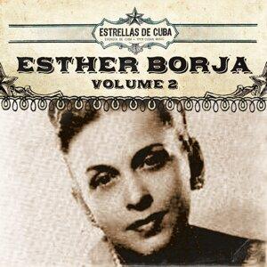 Estrellas de Cuba: Esther Borja, Vol. 2