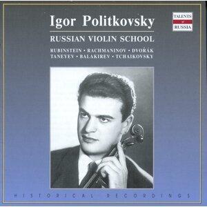 Russian Violin School: Igor Politkovsky
