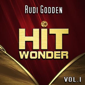 Hit Wonder: Rudi Godden, Vol. 1