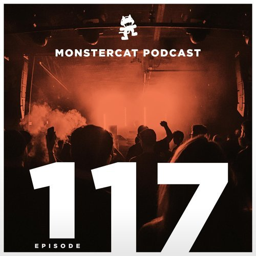Monstercat - Monstercat Podcast EP  117 - KKBOX