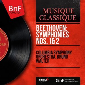 Beethoven: Symphonies Nos. 1 & 2 - Stereo Version