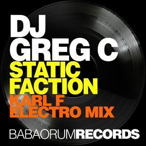 Static Faction - Karl F Electro Mix