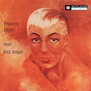 Frances Faye Sings Folk Songs (Remastered 2014)