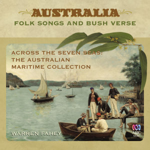 Across The Seven Seas: The Australian Maritime Collection