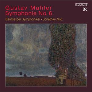 Mahler: Symphonie No. 6