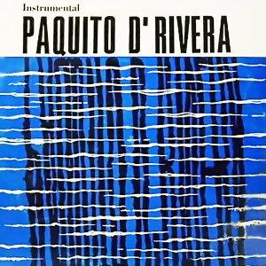 Paquito D'Rivera Con la Orquesta Egrem (Remasterizado)