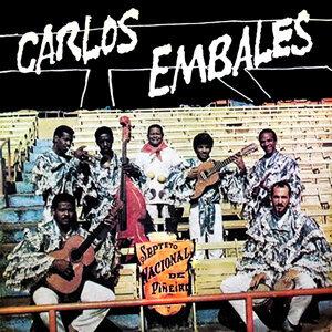 Septeto Nacional Ignacio Piñeiro Canta Carlos Embales (Remasterizado)