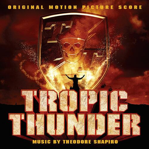 Tropic Thunder (Original Motion Picture Score)