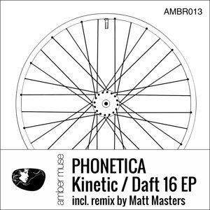 Kinetic / Daft 16