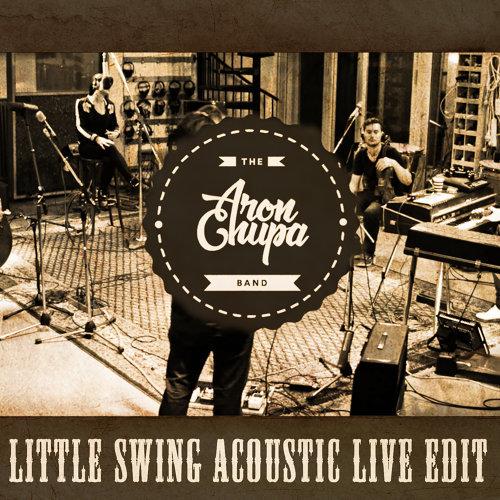 Little Swing - Acoustic Live Edit
