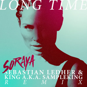 Long Time - Sebastian Ledher & King a.k.a. Sampleking Remix