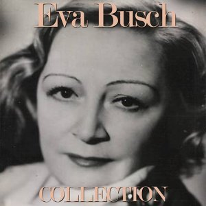 Eva Busch Collection