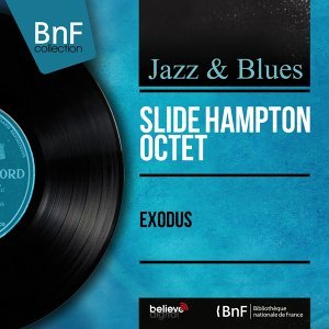 Exodus - Arranged By Slide Hampton, Stereo Version