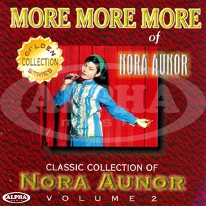 Classic Collection of Nora Aunor Collection, Vol. 2 - More More More