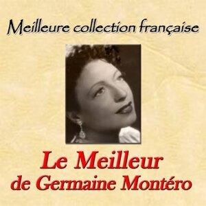Meilleure collection française: Le meilleur de Germaine Montéro