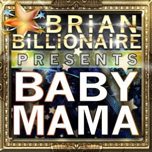 Baby Mama - Extended Version