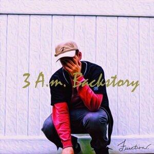 3 A.M. Backstory