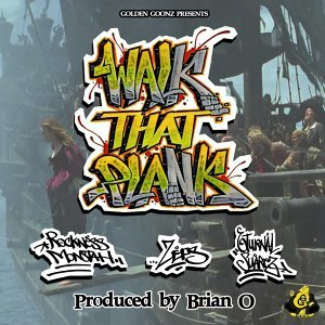 Walk That Plank (feat. Rockness Monstah & Eturnal Suarez)