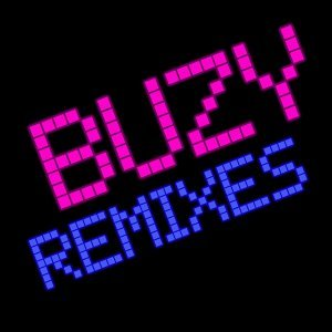 Buzy Remixes