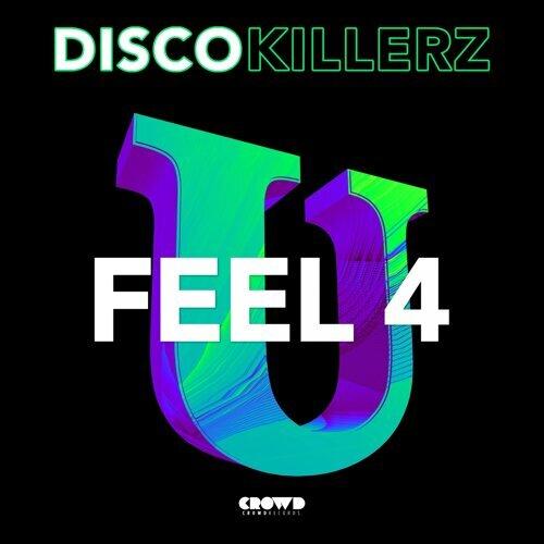 Feel 4 You