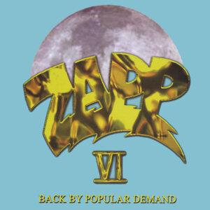 Zapp VI Back By Popular Demand