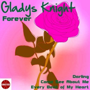 Gladys Knight Forever